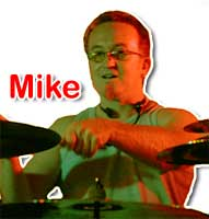 Mike - Drums/Vocals